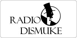 http://radiodismuke.rad.io/