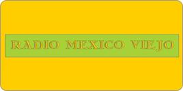 http://mexicoviejo.rad.io/