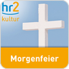 Tune In hr2 kultur - Morgenfeier