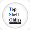 Tune In Topshelf Oldies