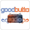 Tune In GoodButta Radio