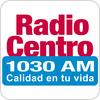 Tune In Radio Centro 1030 AM