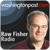 Tune In Washington Post - Raw Fisher Radio