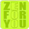 Tune In ZEN FOR YOU