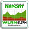 Tune In Miami Herald - WLRN Friday Business Report