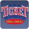 Tune In The Ticket Sports Radio 1310 AM