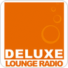Tune In DELUXE LOUNGE RADIO