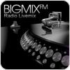 Tune In BigMix FM