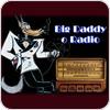 Tune In Big Daddy O Radio