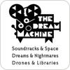 Tune In Intergalactic FM 4 - The Dream Machine